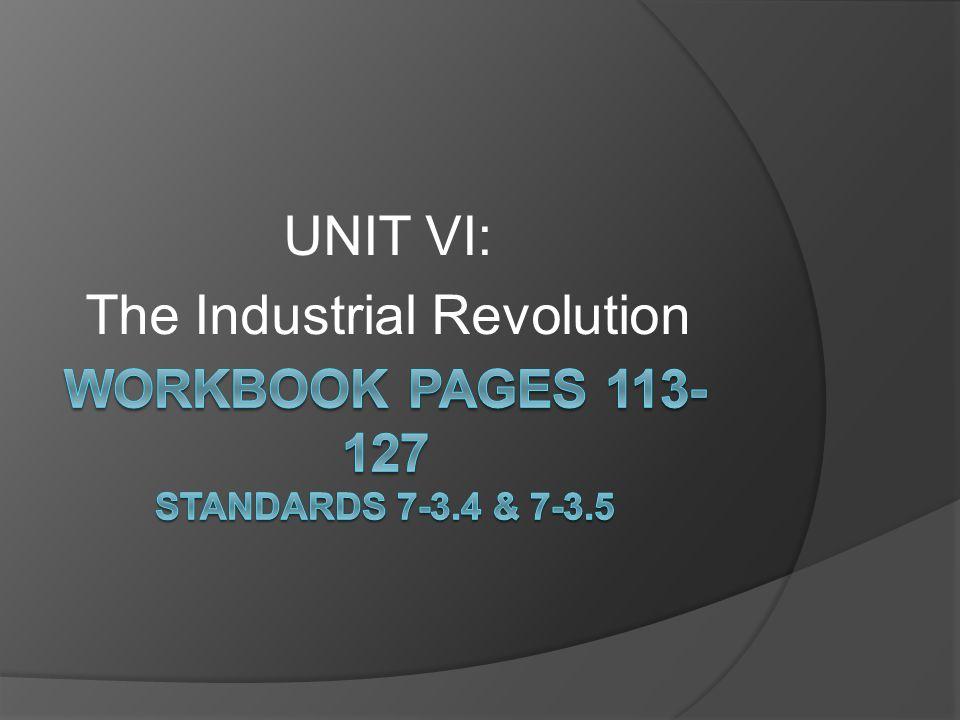 UNIT VI: The Industrial Revolution