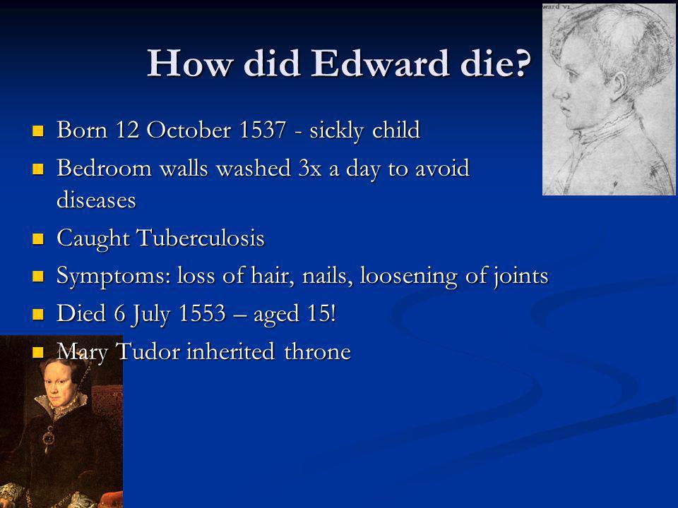 How did Edward die.