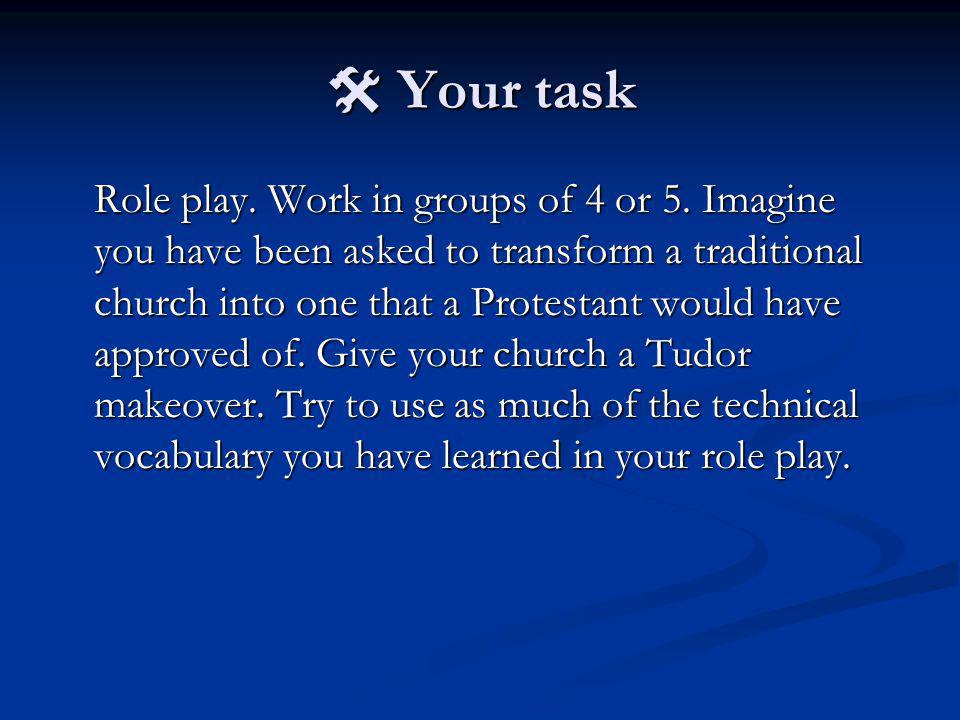  Your task Role play. Work in groups of 4 or 5.