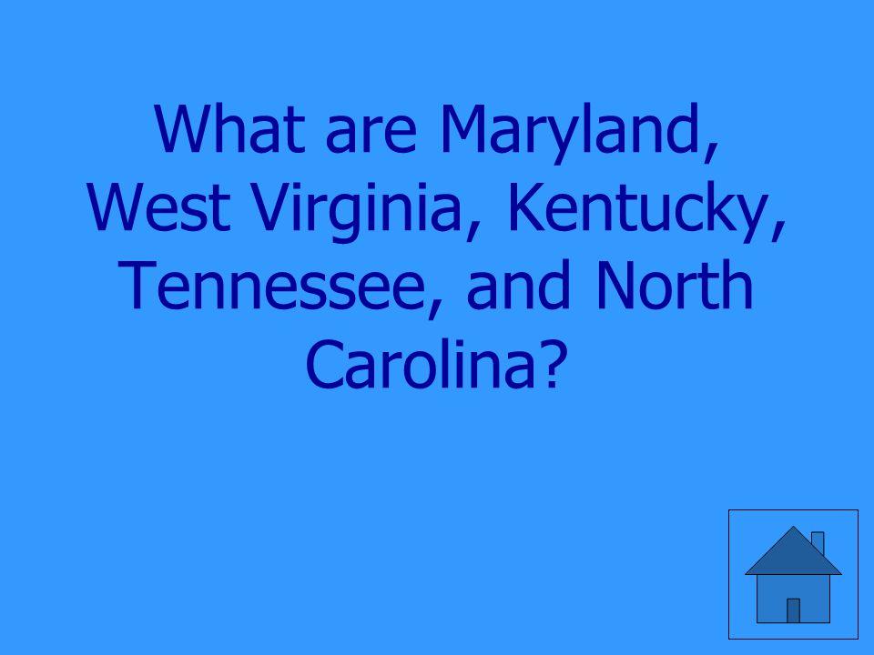 Five states border Virginia.