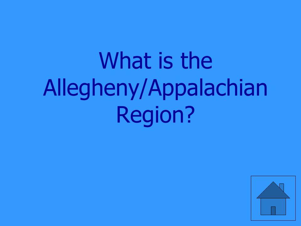 What is the Allegheny/Appalachian Region?