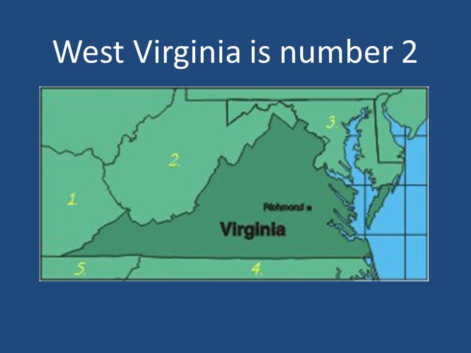 West Virginia is number 2