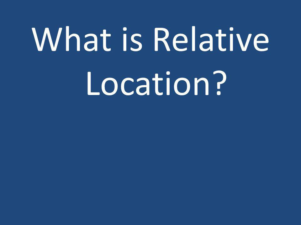 What is Relative Location?