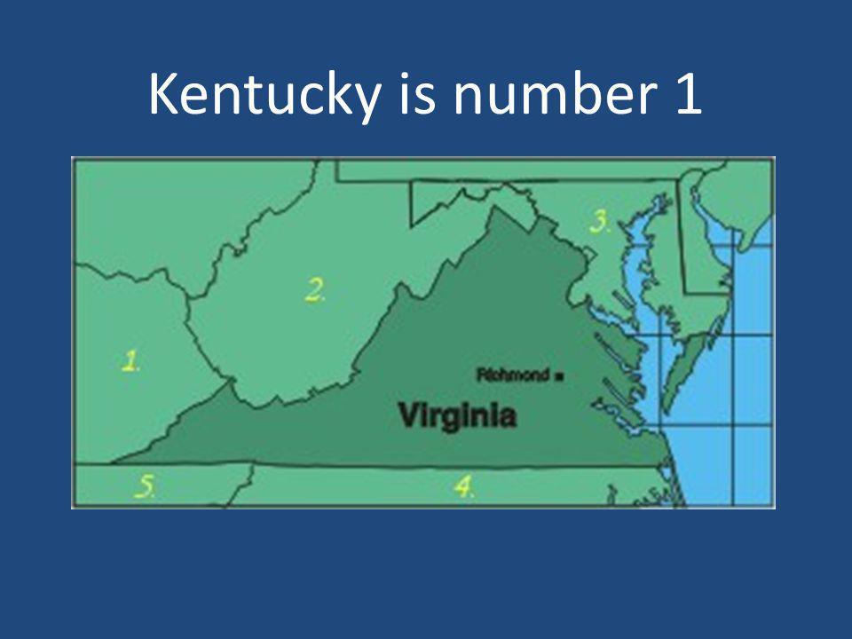 Kentucky is number 1