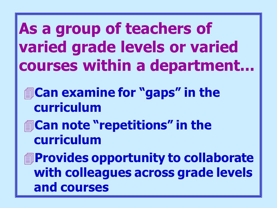 As a group of teachers of varied grade levels or varied courses within a department...