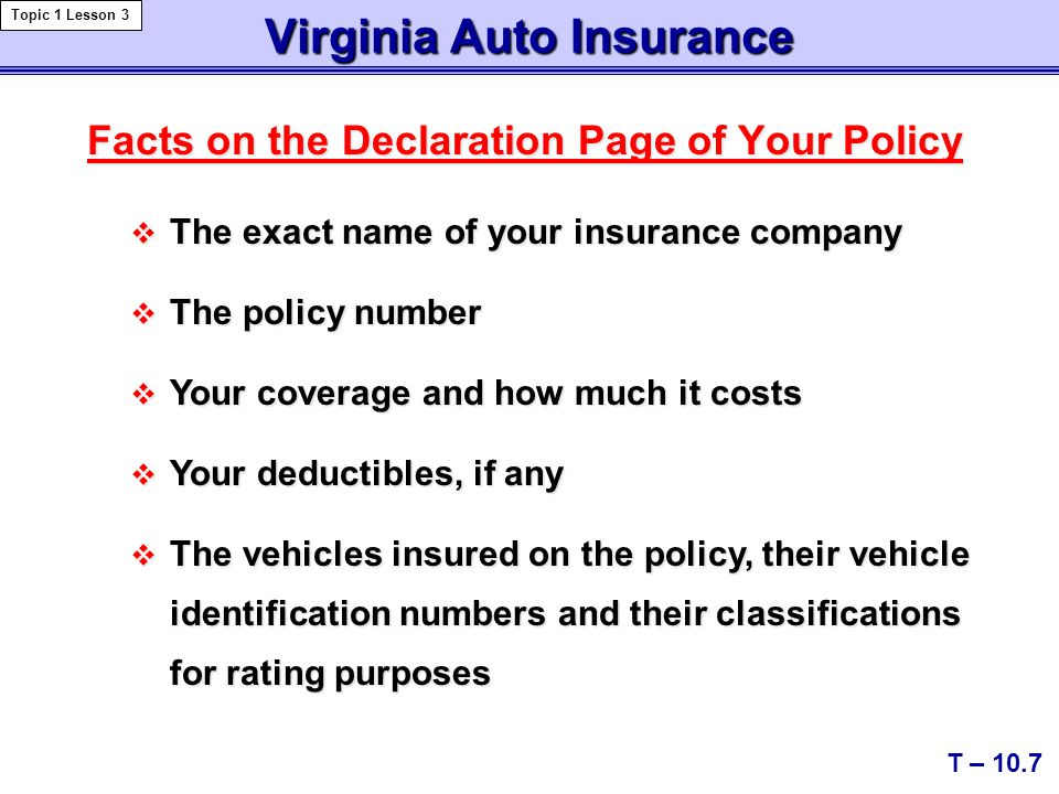 Insurance Costs T – 10.18 Topic 1 Lesson 5 Factors used to determine your individual premium: Factors used to determine your individual premium: Your Deductibles Your share of the cost of a collision or comprehensive claim You can reduce your premium by raising your deductibles Surcharges Penalties added for accidents and certain traffic violations Discounts Some are required by the state, while others are incentives offered by insurance companies