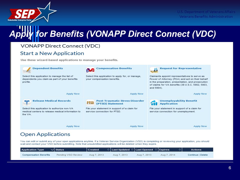 6 U.S. Department of Veterans Affairs Veterans Benefits Administration Apply for Benefits (VONAPP Direct Connect (VDC)