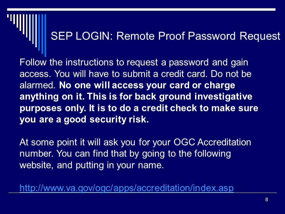 8 Follow the instructions to request a password and gain access. You will have to submit a credit card. Do not be alarmed. No one will access your car