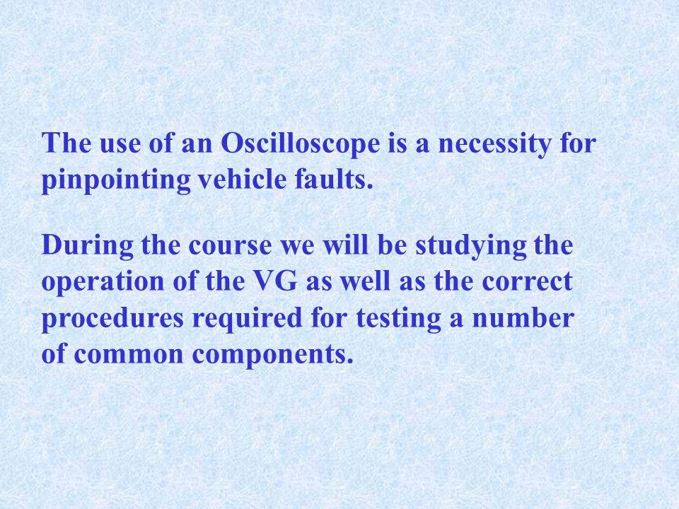 THE CARMAN SCAN VG TRAINING COURSE #1 OSCILLOSCOPE TRAINING