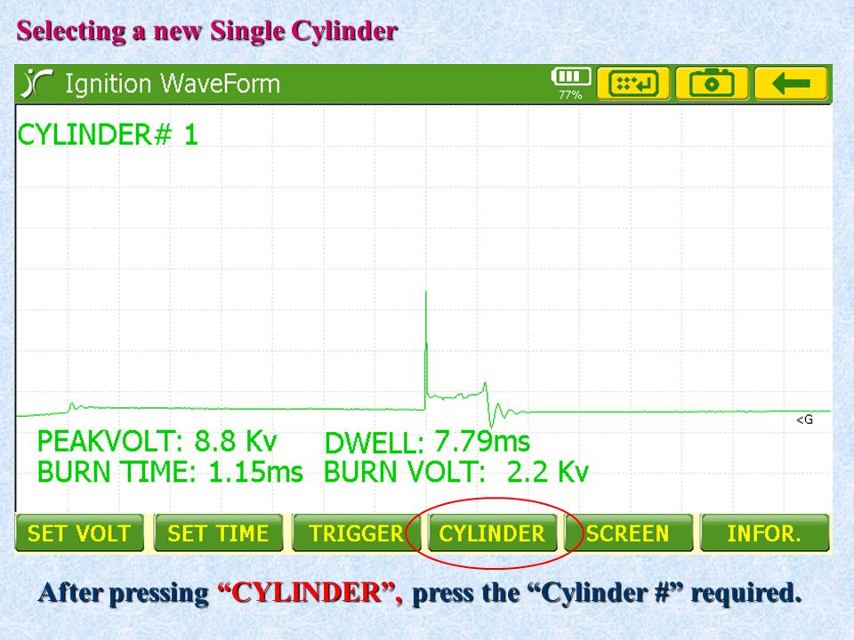 """Selecting a new Single Cylinder After pressing """"CYLINDER"""", press the """"Cylinder #"""" required."""