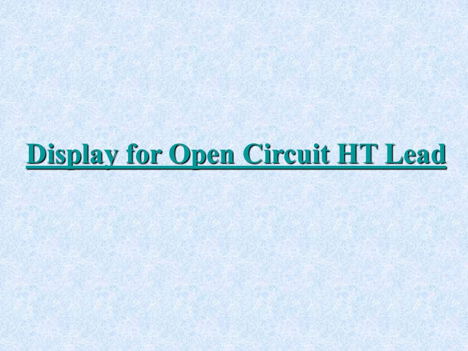 Display for Open Circuit HT Lead