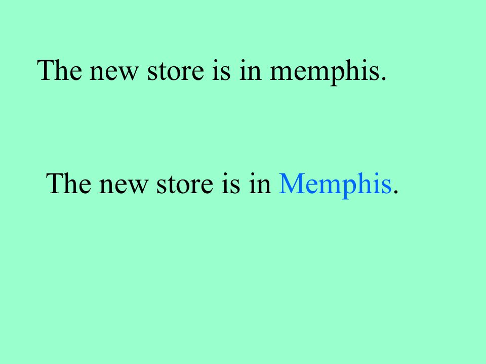 The new store is in memphis. The new store is in Memphis.