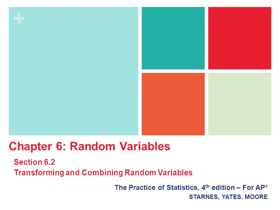 + Combining Random Variables So far, we have looked at settings that involve a single random variable.