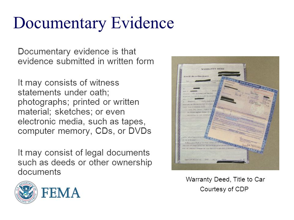Presenter's Name June 17, 2003 Documentary Evidence Documentary evidence is that evidence submitted in written form It may consists of witness stateme
