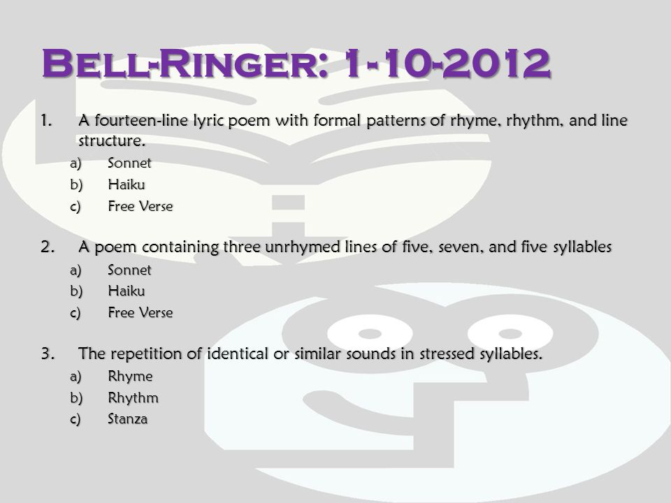 POETRY: Bell-Ringers & Exit Slips Remember:  Complete the Learning Target for today.