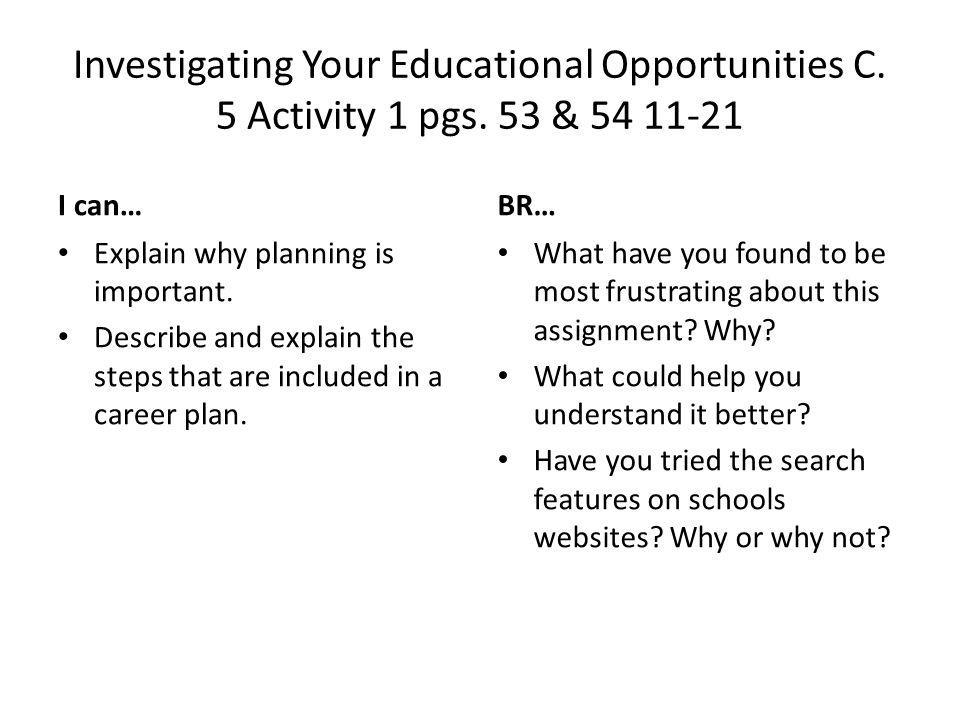 Investigating Your Educational Opportunities C. 5 Activity 1 pgs.