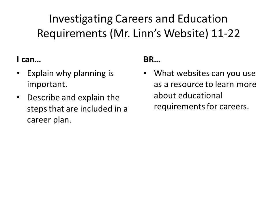 Investigating Careers and Education Requirements (Mr.