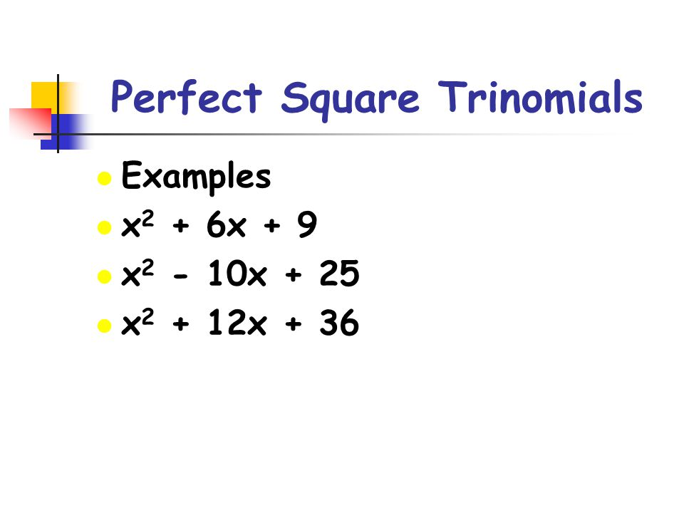 Creating a Perfect Square Trinomial l In the following perfect square trinomial, the constant term is missing.
