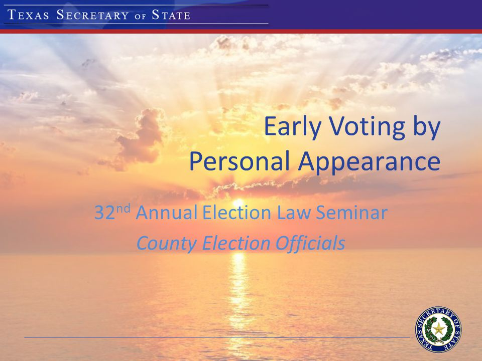 Early Voting - Weekends County election officer may order by written order at the main early voting location for: (a)general election for state and county officers; (b)primary election; and (c)special election ordered by governor Determine the extended hours on Saturday & Sunday [§ 85.006]