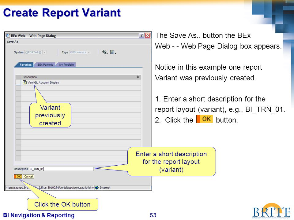 53BI Navigation & Reporting The Save As.. button the BEx Web - - Web Page Dialog box appears.