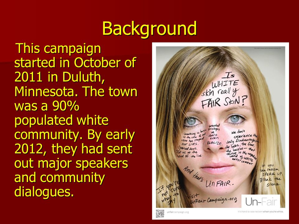 Background This campaign started in October of 2011 in Duluth, Minnesota.