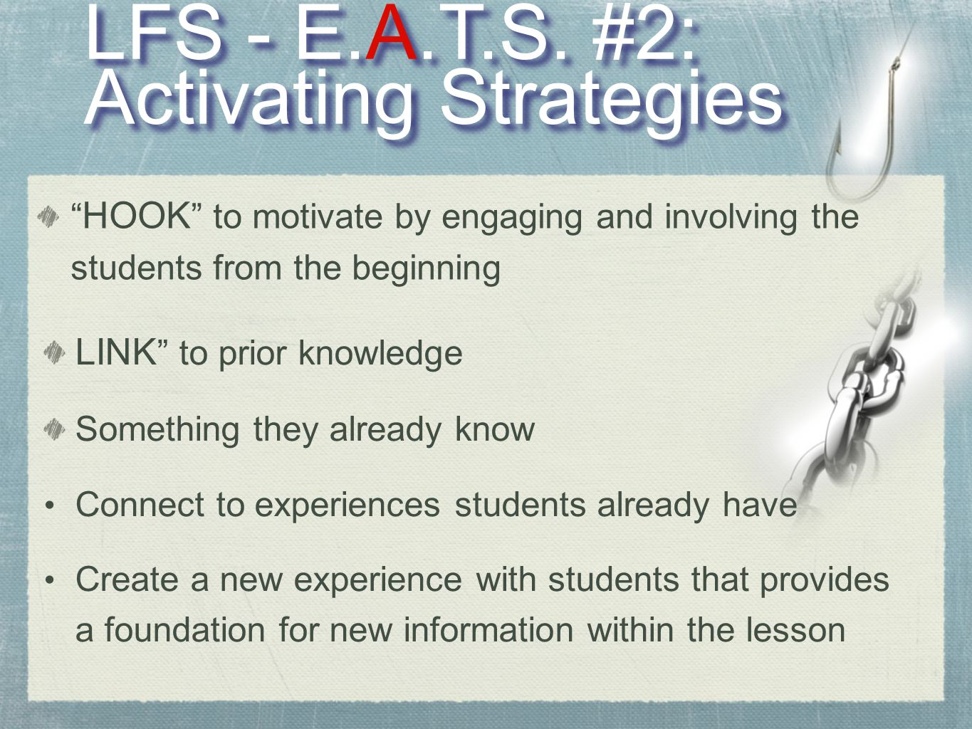 LFS - E.A.T.S. #2: Activating Strategies LFS - E.A.T.S.