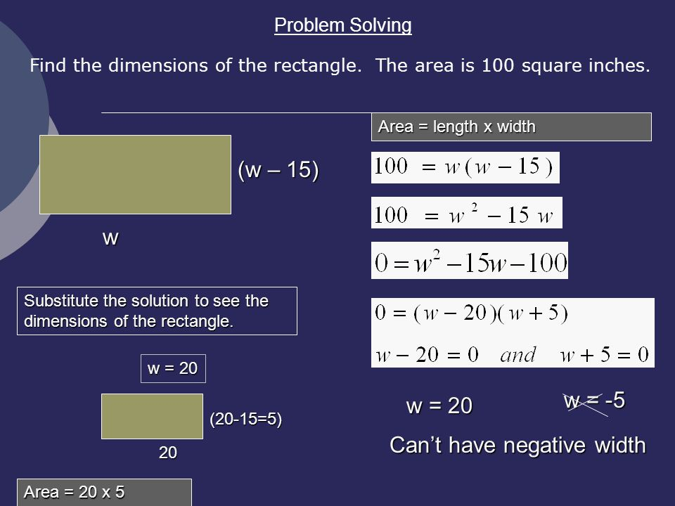Problem Solving Find the dimensions of the rectangle.
