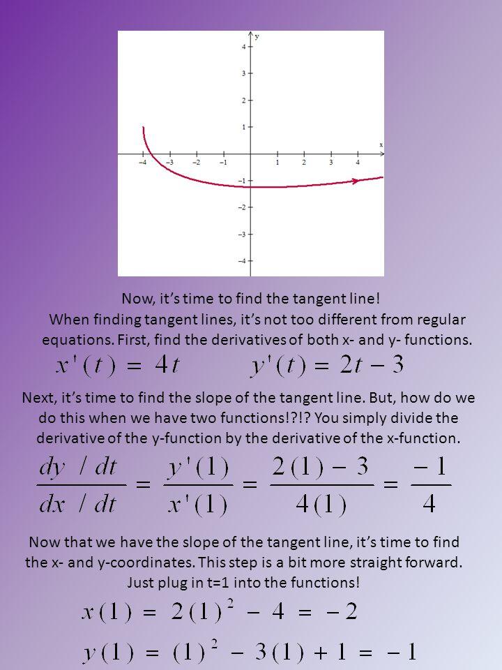 Find the tangent line: 9) At t=2:10) At t=1: 11) At t=3: (A)309.122 (B)36.993 (C)325.687 (D)39.046 (E) 369.826