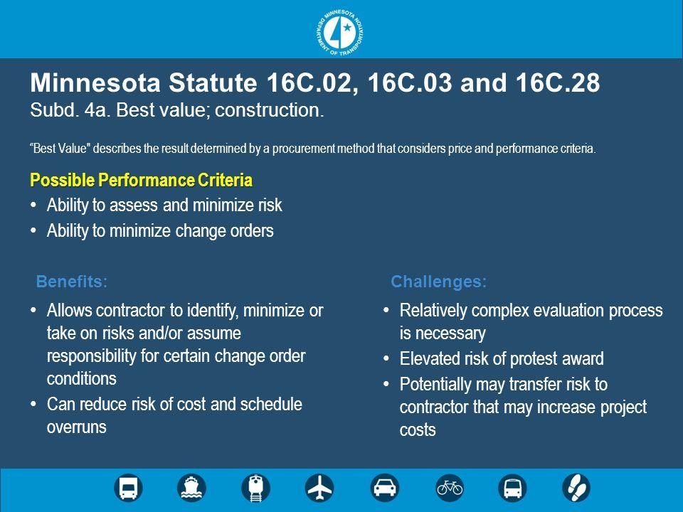 "Minnesota Statute 16C.02, 16C.03 and 16C.28 Subd. 4a. Best value; construction. ""Best Value"