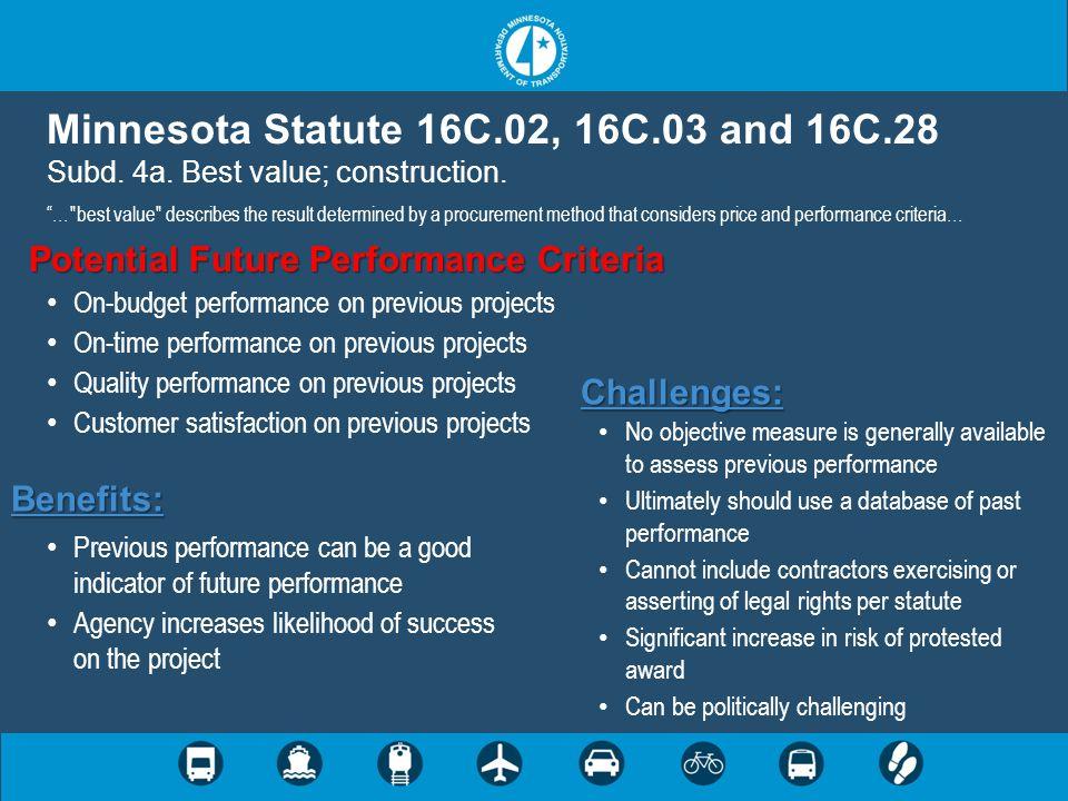 "Minnesota Statute 16C.02, 16C.03 and 16C.28 Subd. 4a. Best value; construction. ""…"