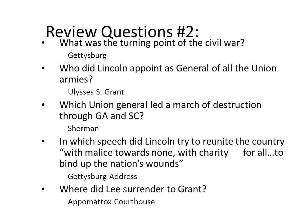 Review Questions #2: What was the turning point of the civil war.