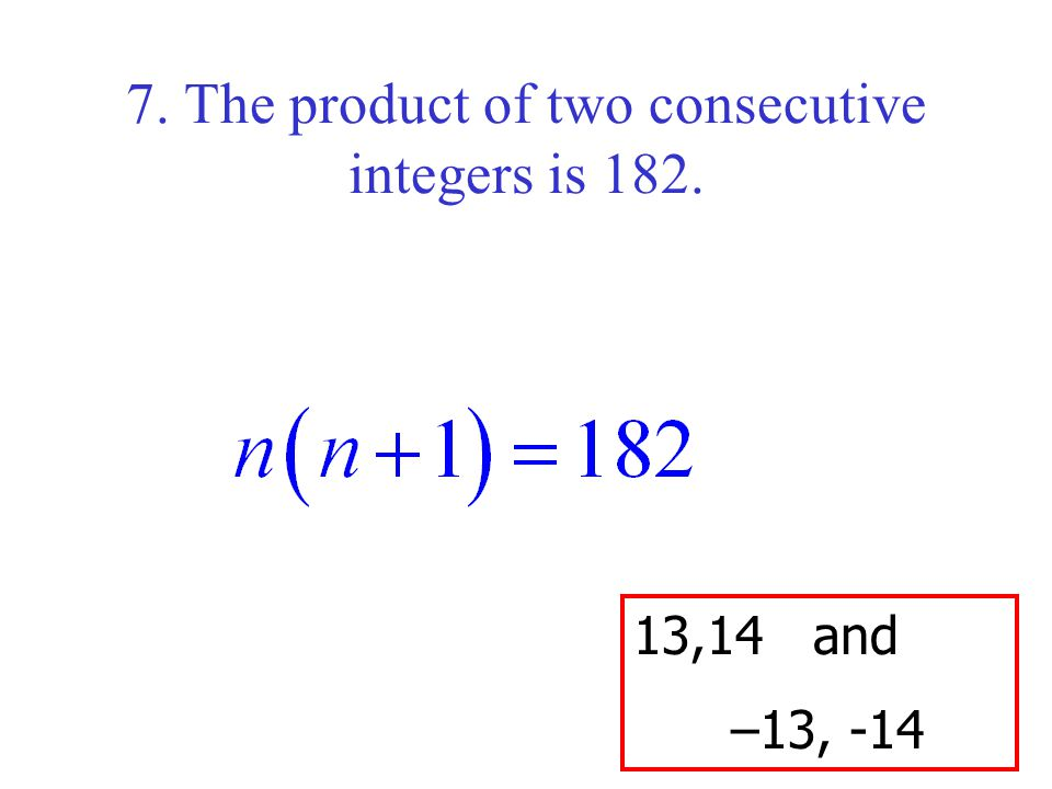 8. If you subtract a number from four times its square, the result is three.