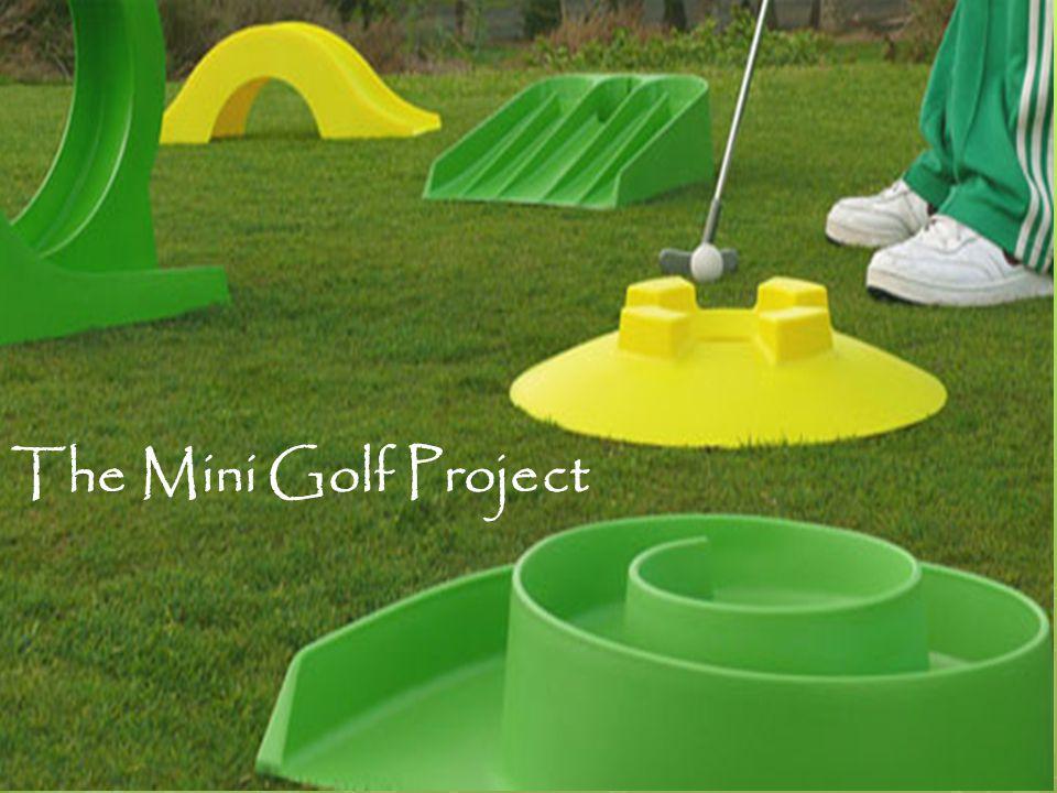 The Mini Golf Project