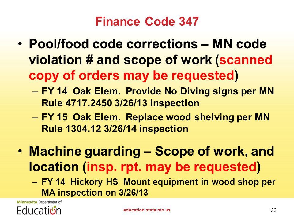 Finance Code 347 Pool/food code corrections – MN code violation # and scope of work (scanned copy of orders may be requested) –FY 14 Oak Elem.