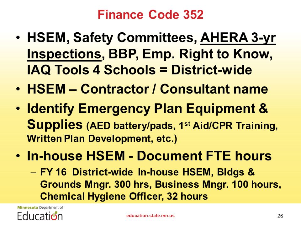 Finance Code 352 HSEM, Safety Committees, AHERA 3-yr Inspections, BBP, Emp.