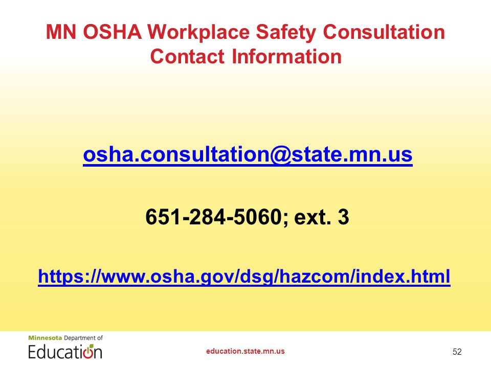 osha.consultation@state.mn.us 651-284-5060; ext.