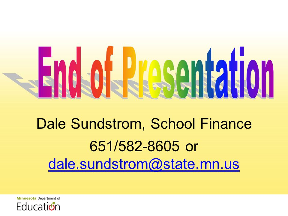 Dale Sundstrom, School Finance 651/ or
