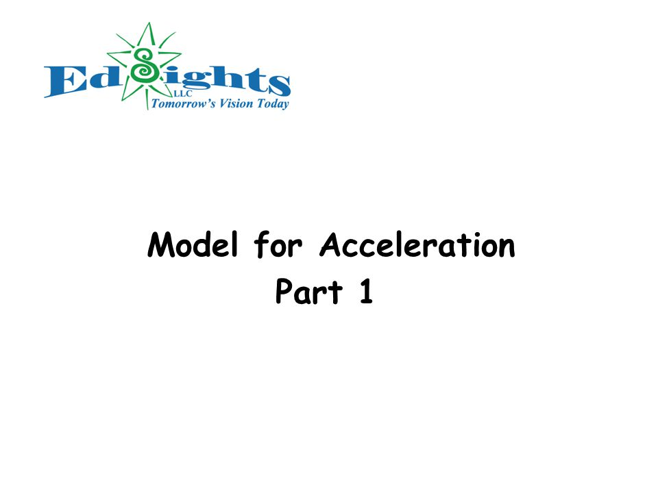Model for Acceleration Part 1