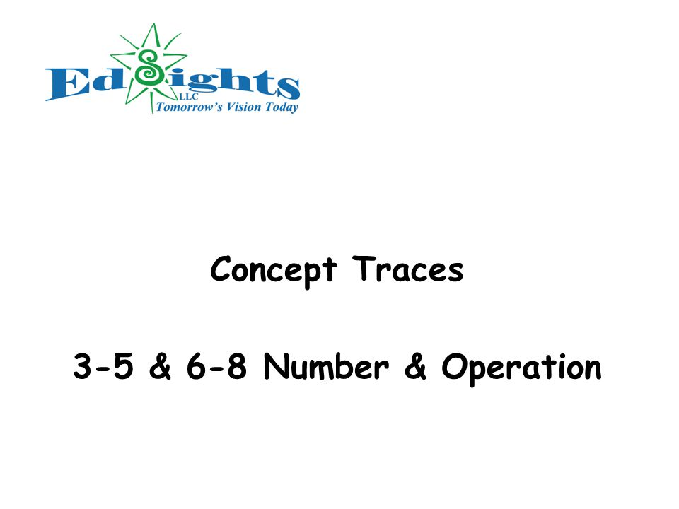 Concept Traces 3-5 & 6-8 Number & Operation