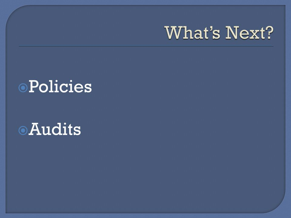  Policies  Audits