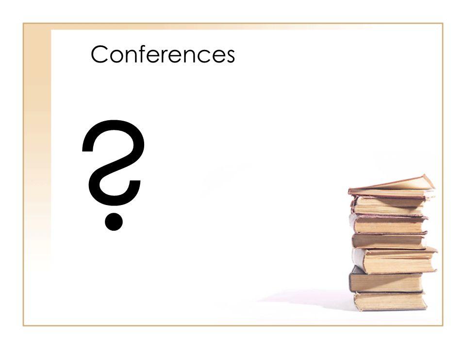 Conferences ?