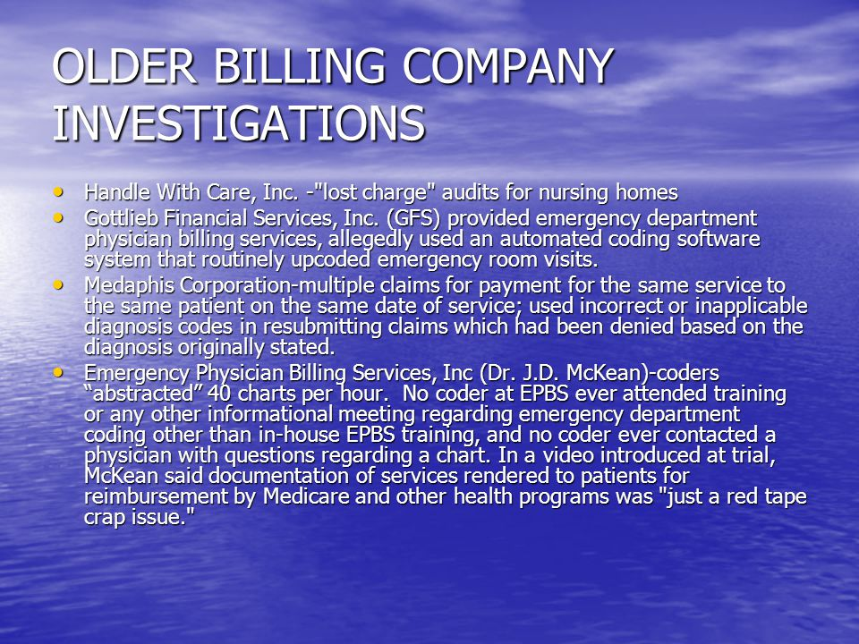OLDER BILLING COMPANY INVESTIGATIONS Handle With Care, Inc. -