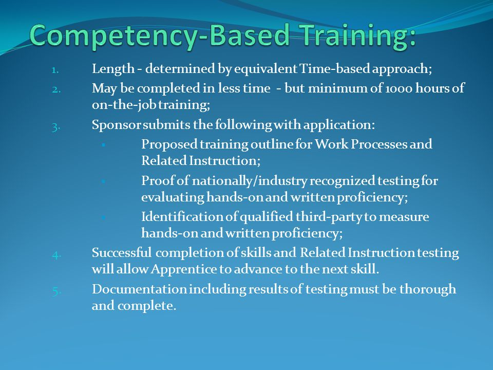 1.Combination of Competency –Based and Time-Based methods; 2.