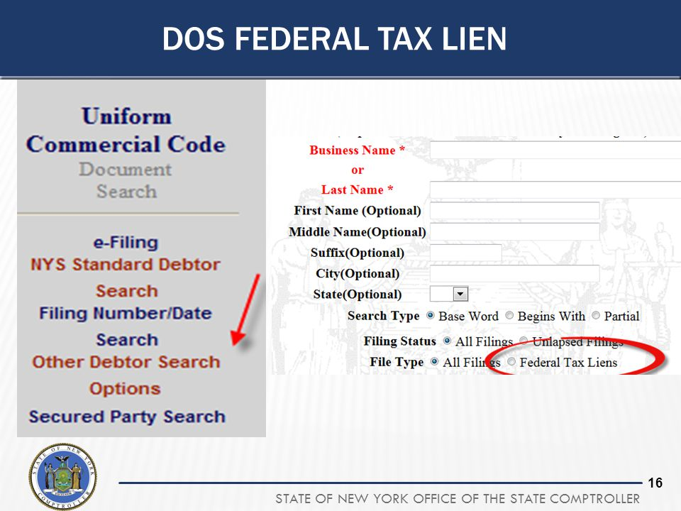 STATE OF NEW YORK OFFICE OF THE STATE COMPTROLLER 16 DOS FEDERAL TAX LIEN