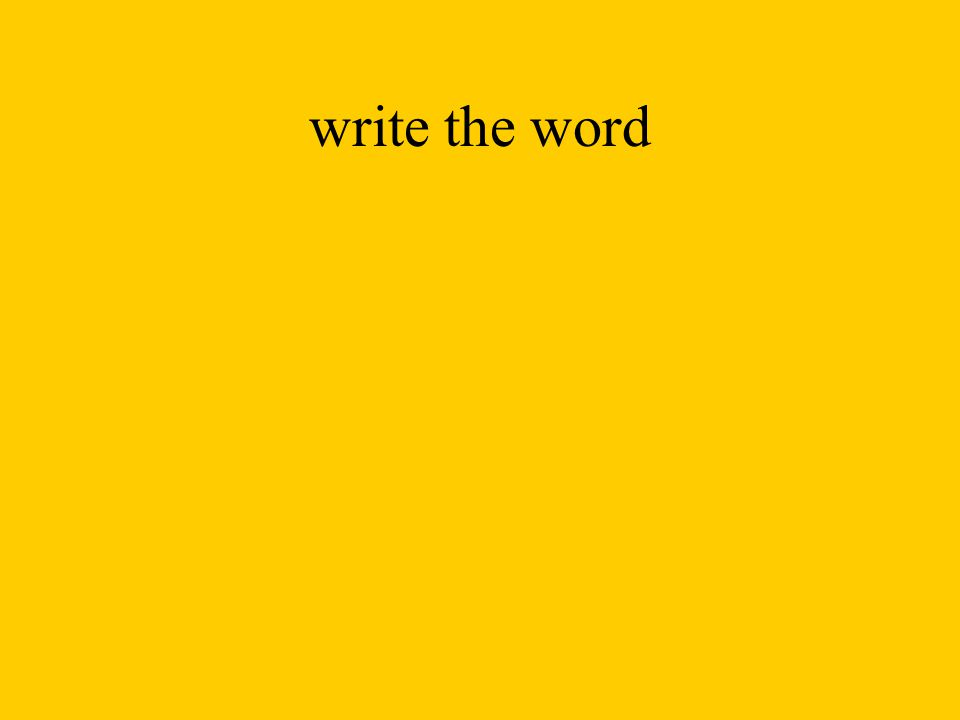 write the word