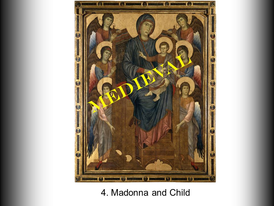 4. Madonna and Child Medieval