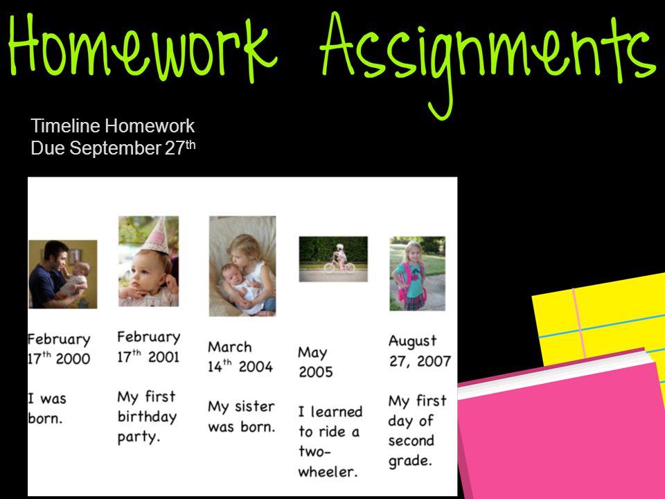 Timeline Homework Due September 27 th
