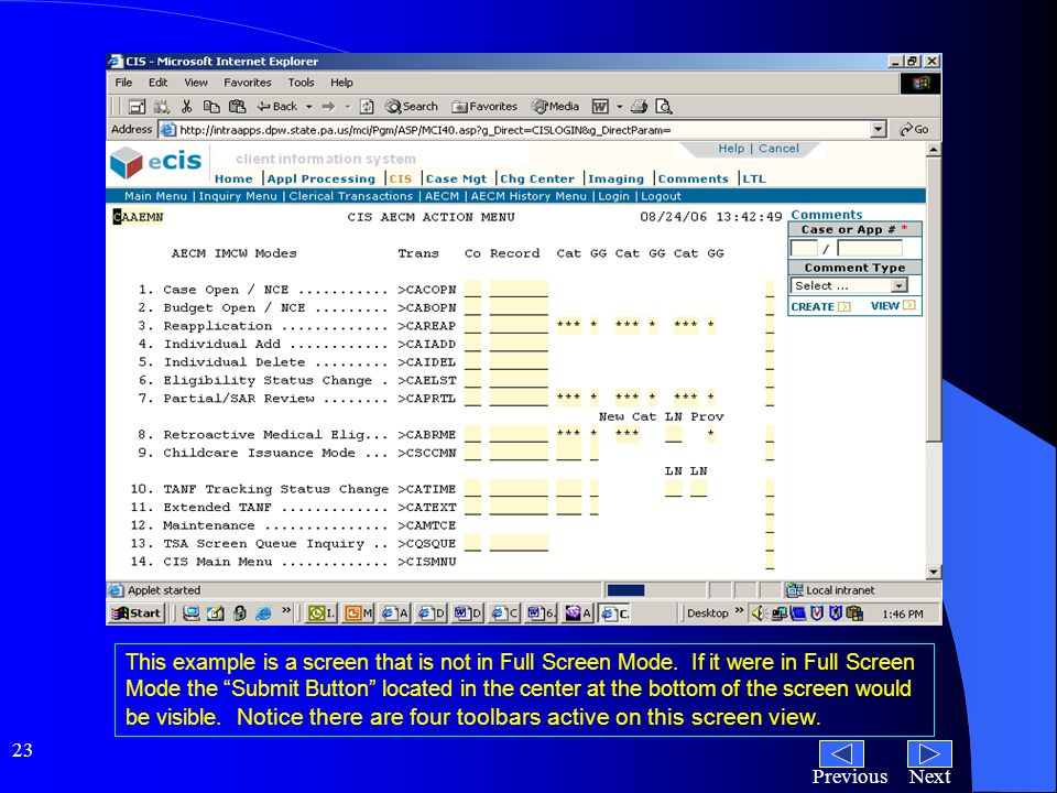 NextPrevious 23 This example is a screen that is not in Full Screen Mode.