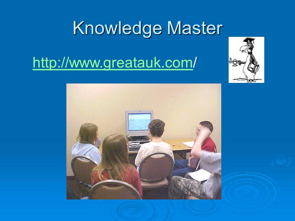Knowledge Master http://www.greatauk.comhttp://www.greatauk.com/