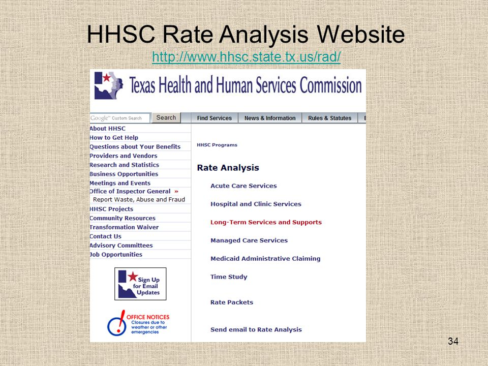 34 HHSC Rate Analysis Website http://www.hhsc.state.tx.us/rad/